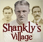 Shankly's Village: football history in the making