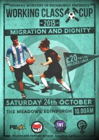 Spanish workers in Edinburgh Working Class Cup Saturday 24 October