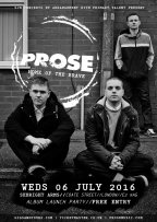 PROSE debut album Launch Party, 6 July, London