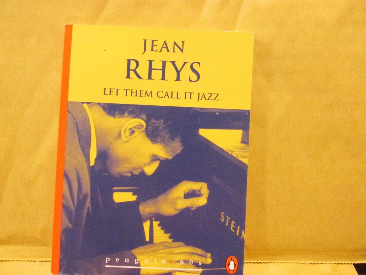 Let Them Call It Jazz - Jean Rhys